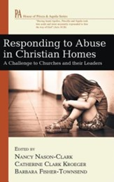 Responding to Abuse in Christian Homes