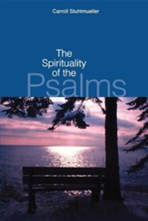 The Spirituality of the Psalms