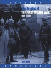 The Origins of the First World War, Edition 3 Revised