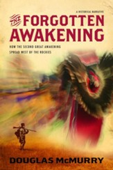 The Forgotten Awakening: How The Second Great Awakening Spread West of the Rockies