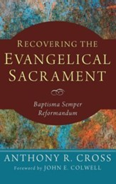 Recovering the Evangelical Sacrament
