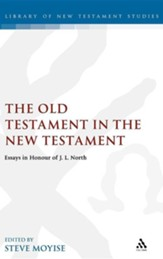 The Old Testament in the New Testament: Essays in  Sociorhetorical Exegesis