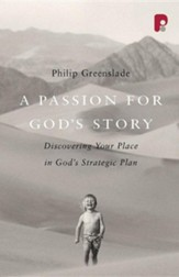 A Passion for God's Story