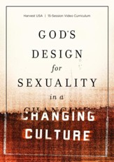 God's Design for Sexuality in a Changing Culture