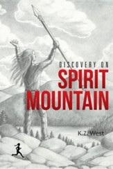 Discovery on Spirit Mountain