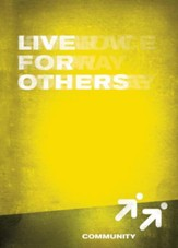 Live for Others, Community - Book 6