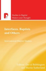 Interfaces: Baptists and Others