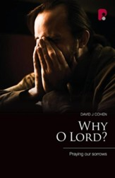 Why O Lord?
