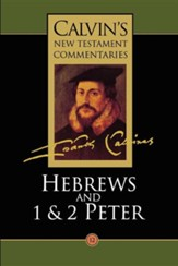 Hebrews, 1 and 2 Peter