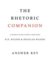 The Rhetoric Companion: A Student's Guide to Power in Persuasion(Answer Key)