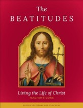 Beatitudes: Living the Life of Christ