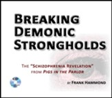 Breaking Demonic Strongholds - unabridged audiobook on CD