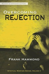 Overcoming Rejection, revised and expanded