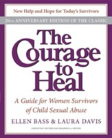 The Courage to Heal: A Guide for Women Survivors of Child Sexual Abuse, Edition 04-20th Anniversary
