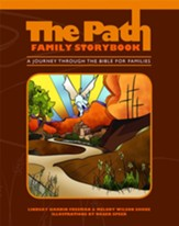 The Path: Family Storybook - A Journey Through the Bible for Families
