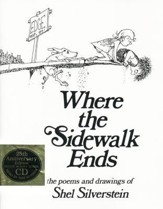 Where the Sidewalk Ends: Poems and Drawings [With CD], Edition 25 Anniversary