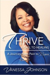 Thrive: A Call to Healing