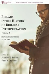 Pillars in the History of Biblical Interpretation, Volume 2