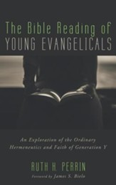 The Bible Reading of Young Evangelicals