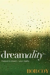 Dreamality: Heaven's Dream-Your Reality