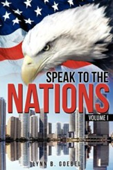Speak to the Nations Volume I
