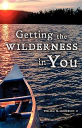 Getting the Wilderness in You