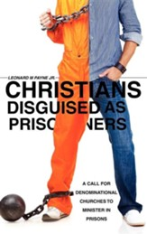 Christians Disguised as Prisoners