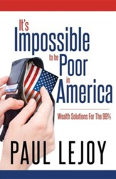 It's Impossible to Be Poor in America