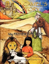 A Camel's Story, My Father's House - Slightly Imperfect