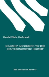 Kingship According to the Deuteronomistic History