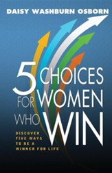 5 Choices for Women Who Win