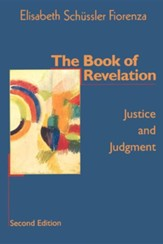 The Book of Revelation: Justice and Judgment, Second Edition