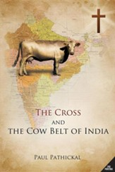 The Cross and the Cow Belt of India