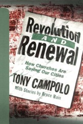 Revolution and Renewal: How Churches Are Saving Our Cities
