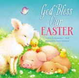 God Bless Our Easter
