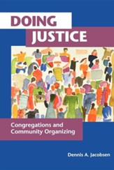 Doing Justice: Congregations and Communities Organizing