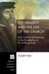 The Identity and the Life of the Church [Paperback]