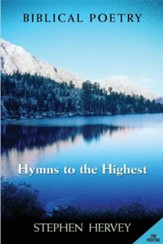 Hymns to the Highest, Biblical Poetry
