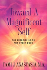 Toward a Magnificent Self