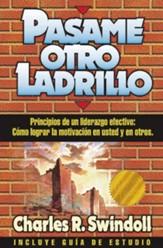Pasame Otro Ladrillo  (Hand Me Another Brick)