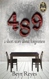 489: A Short Story about Forgiveness