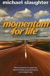 Momentum for Life: Sustaining Personal Health, Integrity, and Strategic Focus as a Leader