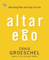 Altar Ego: Becoming Who God Says You Are, Audio CD