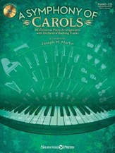 A Symphony of Carols: 10 Christmas Piano Arrangements with Full Orchestra Tracks