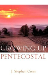 Growing Up Pentecostal