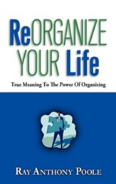 Reorganize Your Life