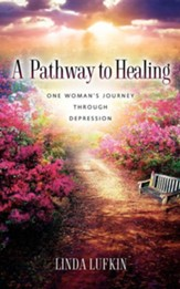 A Pathway to Healing: One Woman's Journey Through Depression