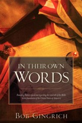 In Their Own Words: Founding Fathers & the Bible