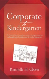Corporate to Kindergarten