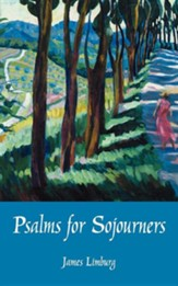 Psalms for Sojourners - 2nd Edition